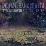 Civil Disobedience For Losers Lyrics Indian Handcrafts
