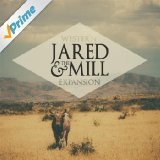 Western Expansion Lyrics Jared and the Mill