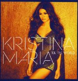 Tell the World Lyrics Kristina Maria
