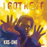 I Got Next Lyrics KRS One