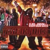Crunk Juice Lyrics Lil' Jon & The Eastside Boyz