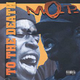 To The Death Lyrics M.o.p.