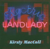 Electric Landlady Lyrics Maccoll Kirsty