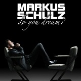 Do You Dream Lyrics Markus Schulz