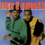 Miscellaneous Lyrics Nice, Nice & Smooth & Smooth