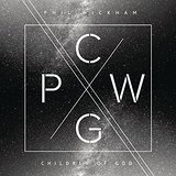 Children of God Lyrics Phil Wickham