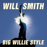 Big Willie Style Lyrics Smith Will