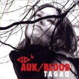 Auk/Blood Lyrics Tagaq