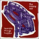 Terrible Things Happen Lyrics The Aislers Set