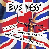 The Truth The Whole Truth And Nothing But The Truth Lyrics The Business