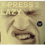 Miscellaneous Lyrics X-Press 2 Feat. David Byrne