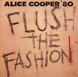 Flush The Fashion Lyrics Alice Cooper