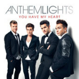 You Have My Heart Lyrics Anthem Lights