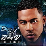 The Rebirth Lyrics Bobby V
