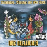 Retaliation, Revenge & Get Back Lyrics Daz Dillinger