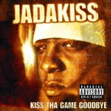 Kiss Tha Game Goodbye Lyrics Jadakiss