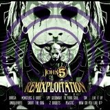 Remixploitation Lyrics John 5