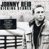 Kicking Stones Lyrics Johnny Reid