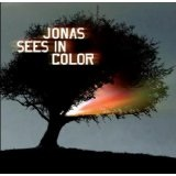 Jonas Sees In Color Lyrics Jonas Sees In Color