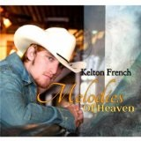 Melodies Of Heaven Lyrics Kelton French