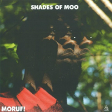 Shades.Of.Moo (Mixtape) Lyrics MoRuf