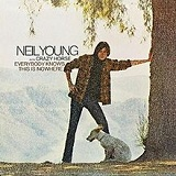 Everybody Knows This Is Nowhere Lyrics Neil Young & Crazy Horse