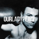 Curve Lyrics Our Lady Peace