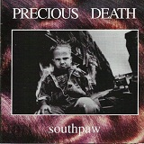 Southpaw Lyrics Precious Death