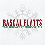 The Greatest Gift Of All Lyrics Rascal Flatts