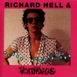 Miscellaneous Lyrics Richard Hell & The Voidoids