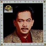 The way we were Lyrics Rico J. Puno