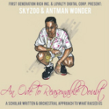 An Ode To Reasonable Doubt (EP) Lyrics Skyzoo & Antman Wonder