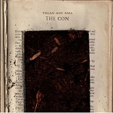 The Con Lyrics Tegan And Sara