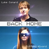 Back Home (Single) Lyrics Tiffany Alvord & Luke Conard