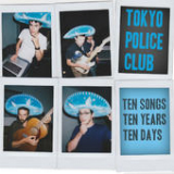 10x10x10 Lyrics Tokyo Police Club