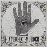 Demonize Lyrics A Perfect Murder
