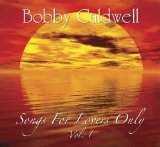 Miscellaneous Lyrics Bobby Caldwell