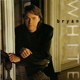 Bryan White Lyrics Bryan White