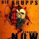 Paradise Now Lyrics Die Krupps