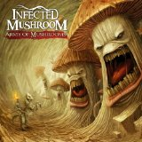 Army of Mushrooms Lyrics Infected Mushroom