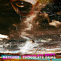 Chocolate Drips Lyrics Keychee