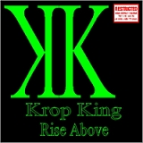 Rise above Lyrics Krop King