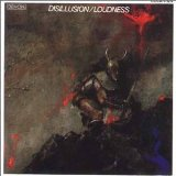 Disillusion Lyrics Loudness