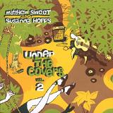 Under The Covers: Vol. 2 Lyrics Matthew Sweet