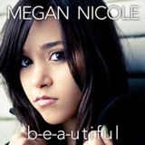 B-e-a-utiful (Single) Lyrics Megan Nicole
