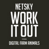 Work It Out (Single) Lyrics Netsky