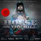 House On The Hill (Mixtape) Lyrics Tydolla$ign