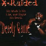 Deadly Game Lyrics X-Raided