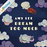 Dream Too Much Lyrics Amy Lee