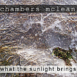 What the Sunlight Brings Lyrics Chambers McLean